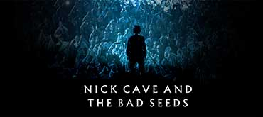 NICK CAVE & THE BAD SEEDS. CANCELLATI I DUE CONCERTI ITALIANI